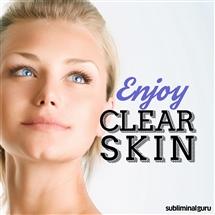 Subliminal Guru - Enjoy Clear Skin