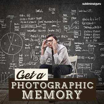 Subliminal Guru - Get a Photographic Memory