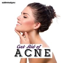 Subliminal Guru - Get Rid of Acne