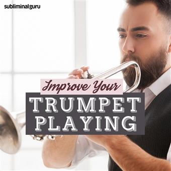 Subliminal Guru - Improve Your Trumpet Playing