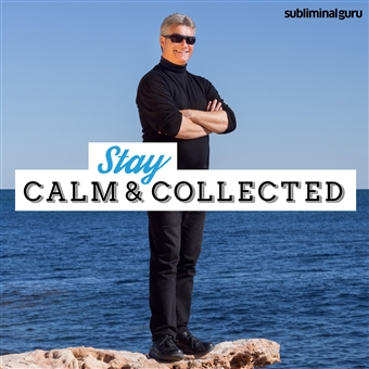subliminal guru stay calm collected. Black Bedroom Furniture Sets. Home Design Ideas