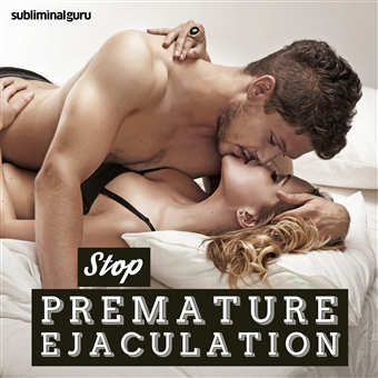 Opinion you end pre mature ejaculation